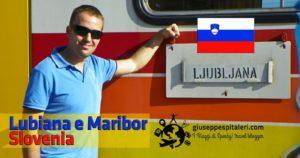 Weekend o settimana in Slovenia tra Maribor e Lubiana