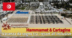 Hammamet, Tunisi e Cartagine: dalle spiagge da sogno alla città punica