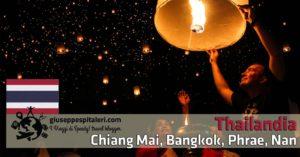 Thailandia: Bangkok, Phrae, Nan e il festival delle lanterne di Chiang Mai